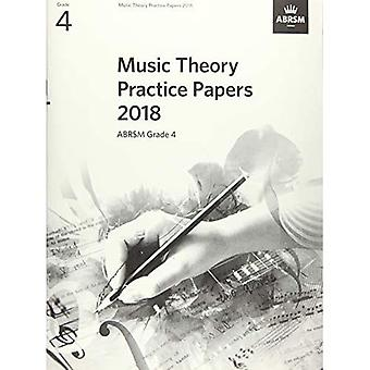 Music Theory Practice Papers 2018, ABRSM Grade 4� (Theory of Music Exam papers & answers (ABRSM))