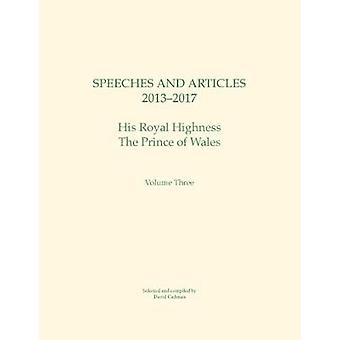 Speeches and Articles 2013  2017 His Royal Highness The Prince of Wales