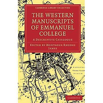 Zachodnie rękopisy w bibliotece Emmanuel College: katalog opisowy