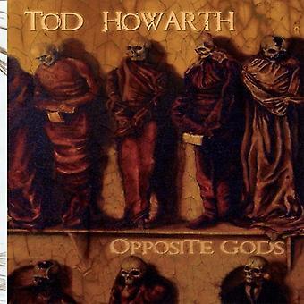 Tod Howarth - vastapäätä jumalat [CD] USA tuonti