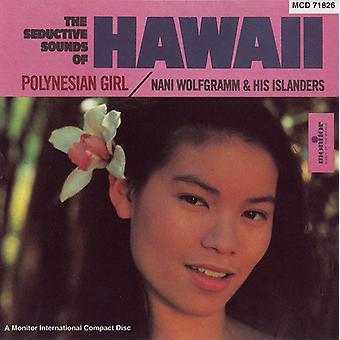 Nani Wolfgramm - Seductive Sounds of Hawaii: Polynesian Girl [CD] USA import