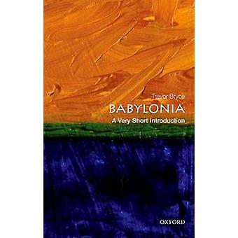Babylonia - A Very Short Introduction by Trevor Bryce - 9780198726470