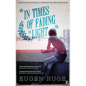 In Times of Fading Light (Main) by Eugen Ruge - 9780571288588 Book