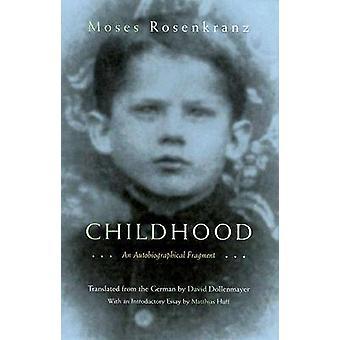 Infancia - un fragmento autobiográfico por Rosenkranz de Moisés - David B