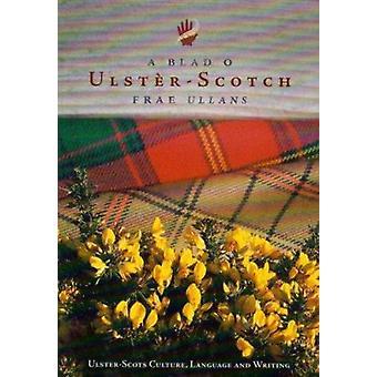 Blad O Ulster Scotch Frae Ullans par Michael Montgomery - 978095303508