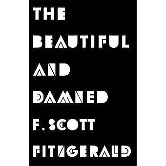 The Beautiful and Damned by F. Scott Fitzgerald - 9781409150367 Book