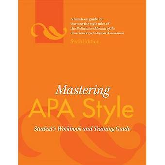 Beheersen van APA Style - Student werkmap- en opleidingsgids (6e Revis