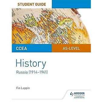 CCEA AS Level History Student Guide - Russia (1914-1941) by Fin Lappin