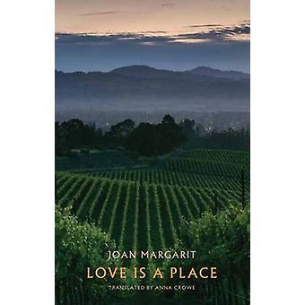 Liefde is een plaats door Joan Margarit - Anna Crowe - Sharon Olds - 9781780