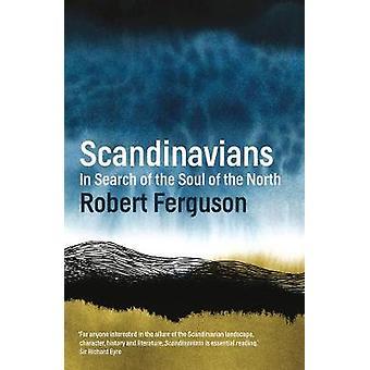 Scandinaviërs - op zoek naar de ziel van het noorden door Robert Ferguson