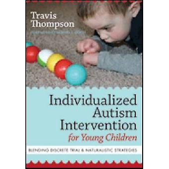 Geïndividualiseerde Autisme interventie voor jonge kinderen - Discr mengen