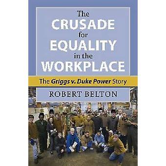 La cruzada por la igualdad en el trabajo - Griggs v. Duke Power S