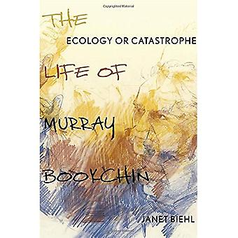 Ökologie oder einer Katastrophe: das Leben von Murray Bookchin