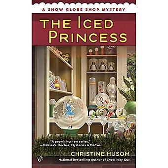 La principessa ghiacciata (Snow Globe Shop mistero)