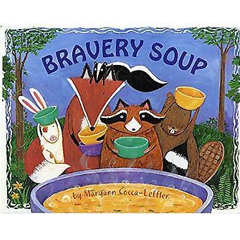 Bravery Soup (Albert Whitman Prairie Paperback)