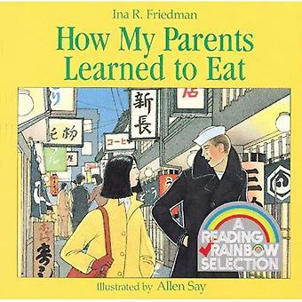 Come i miei genitori imparato a mangiare (lettura arcobaleno lettori (Sagebrush))