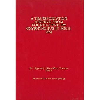 En transport arkiv fra fjerde århundre Oxyrhynkhos (P. Mich. XX)