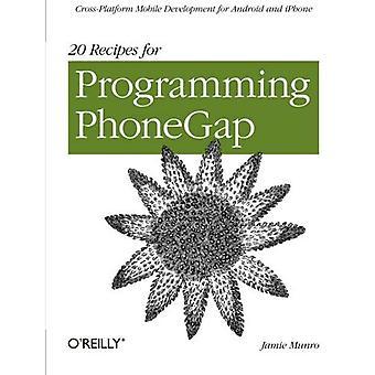 20 receitas para programação PhoneGap: desenvolvimento de plataformas Mobile para Android e iPhone