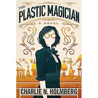 The Plastic Magician (The Paper Magician)