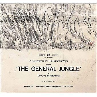 Gilbert & George: De algemene Jungle of uitoefening van het beeldhouwen: nazomer 1971