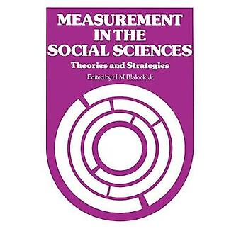 Measurement in the Social Sciences by Blalock & H. M. & Jr.