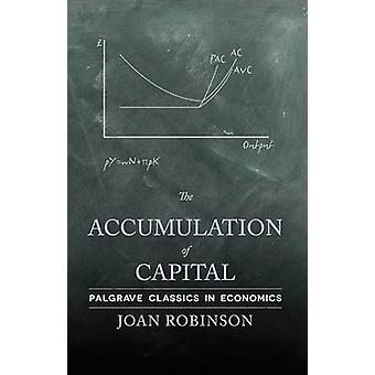 The Accumulation of Capital by Robinson & Joan
