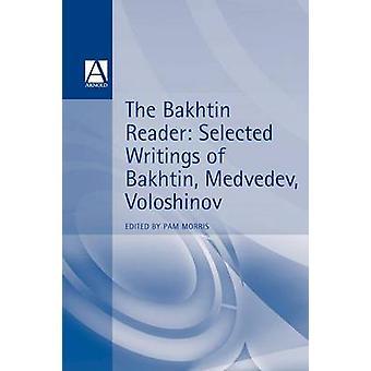 Bachtin czytnik wybranych pism Voloshinov Bachtin Miedwiediew przez Bachtin & M. M.