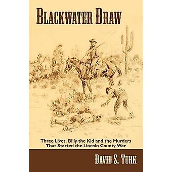 Blackwater Draw by Turk & David S.