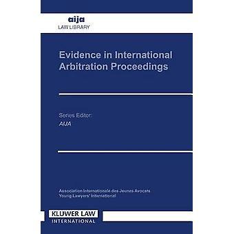 Beweise in internationalen Schiedsverfahren durch Eijsvoogel