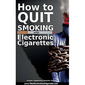 Sådan holder du op med at ryge med elektroniske cigaretter af Engelbrecht & Christine
