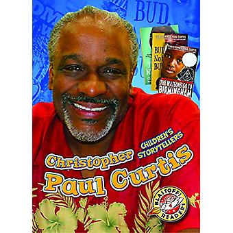Christopher Paul Curtis by Chris Bowman - 9781626175501 Book