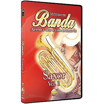 Metodo de Banda - Saxor - Volume 1 - Aprende A Tocar al Estilo de Banda