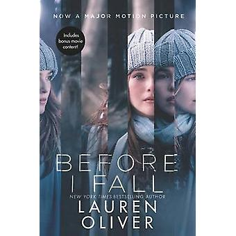 Before I Fall Movie Tie-In Edition by Lauren Oliver - 9780062656322 B