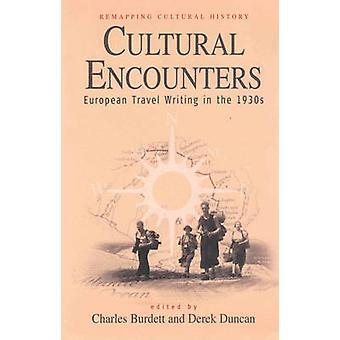 Kulturella möten Europeiska resor skriva på 1930-talet av Burdett & Charles
