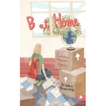 B at Home Emma Moves Again by Besanceney & Valerie