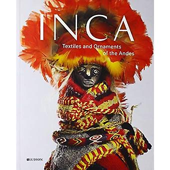 INCA Textiles and Ornaments of the Andes by Lena Bjerregaard