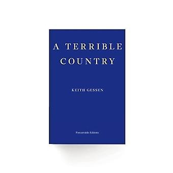 Terrible Country by Keith Gessen