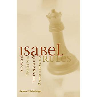 Isabel Rules by Barbara F. Weissberger