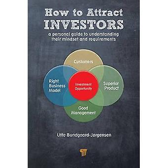 Hvordan man kan tiltrække investorer af Uffe BundgaardJorgensen