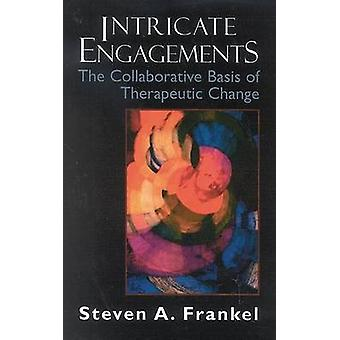 Intricate Engagements by Steven A. Frankel