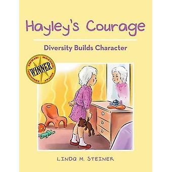 Hayleys Courage by Steiner & Linda M.