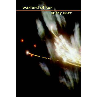 Warlord of Kor by Carr & Terry