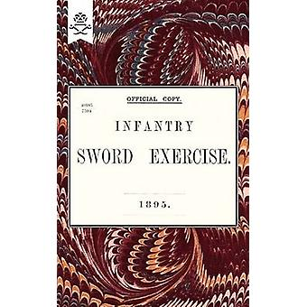 Infantry Sword Exercise. 1895. by Anon