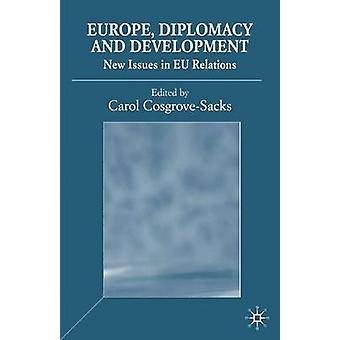 Europe Diplomacy and Development by Cosgrove