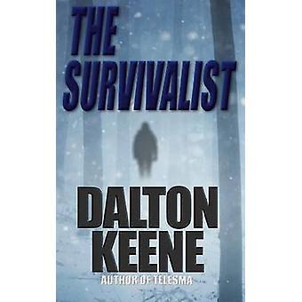 The Survivalist by Keene & Dalton