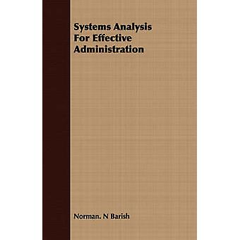 Systems Analysis For Effective Administration by Barish & Norman. N