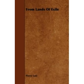 From Lands of Exile by Loti & Pierre
