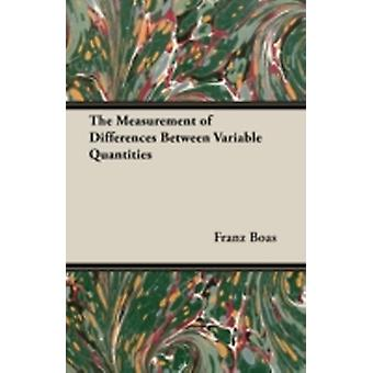 The Measurement of Differences Between Variable Quantities by Boas & Franz