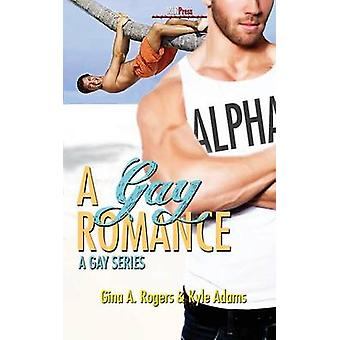 A Gay Romance by Rogers & Gina a.