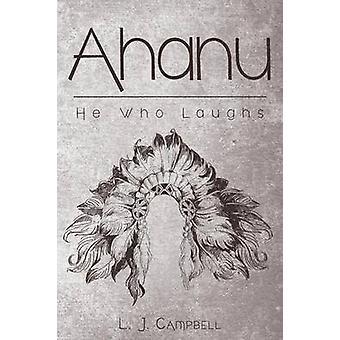 Ahanu door L J Campbell